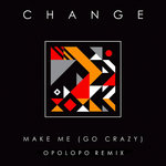 Make Me (Go Crazy) (OPOLOPO Remix)