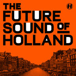The Future Sound Of Holland