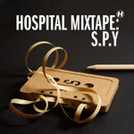 Hospital Mixtape/SPY