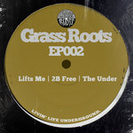 Grass Roots EP002