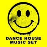 Dance House Music Set
