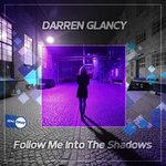 Follow Me Into The Shadows