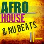 Afro House & Nu Beats