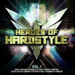 Heroes Of Hardstyle Vol 1