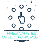 Finest Varieties Of Electronic Music