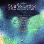 Sueno Latino Latino (Rare Remixes)