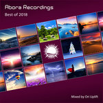 Abora Recordings/Best Of 2018 (Mixed By Ori Uplift)