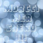 Rewind/The Morttimer Snerd III Movement