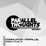 Compilation Parallel Massive Waves 03