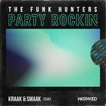 Party Rockin (Kraak & Smaak Remix)