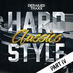 Hardstyle Classics - Part 4 (Explicit)