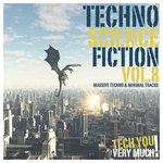 Techno Science Fiction Vol 8 (Massive Techno & Minimal Tracks)