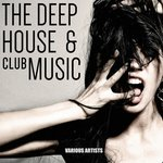 The Deep House & Club Music