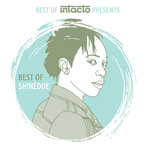 Best Of Intacto Presents: Best Of Shinedoe