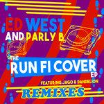The Run Fi Cover Remixes