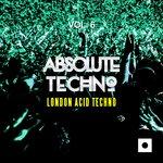 Absolute Techno Vol 6 (London Acid Techno)