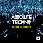 Absolute Techno Vol 7 (London Acid Techno)
