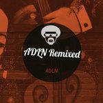 ADLN Remixed