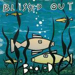 Blissed Out (Bonus Version)