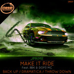 Make It Ride/Back Up/Dramatica/Throw Down