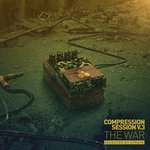 Various: Compression Session Vol 3 (The War)