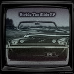 Divide The Slide EP