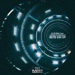 Geto Chi EP (Explicit)