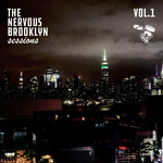 The Nervous Brooklyn Sessions: Vol 1