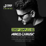 2Drop Samples 002 By Mirco Caruso (Sample Pack WAV)