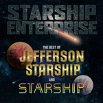 Starship Enterprise/The Best Of Jefferson Starship And Starship