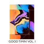 Good Timin' Vol 1