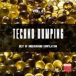 Techno Dumping Vol 2 (Best Of Underground Compilation)