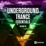 Underground Trance Essentials Vol  06