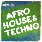 Afro House & Techno (Sample Pack WAV/MIDI)