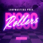 Disco Rollers (Sample Pack WAV/APPLE/LIVE/REASON)