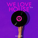 We Love House 2019