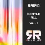 Gentle All Vol 5