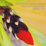 Abstract Latin Vibes (Nite Grooves 20 Years Essentials)