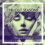 Chillout Seasons - Autumn Collection