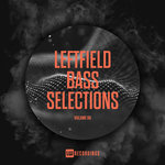 Leftfield Bass Selections Vol 06