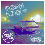 Dope Ride EP