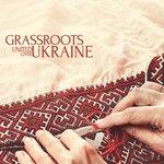 Grassroots: United Over Ukraine