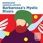 Barbarossa's Mystic Rivers