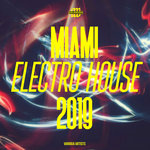 Miami Electro House 2019