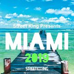 Street King Presents Miami 2019