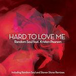 Hard To Love Me