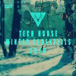 Tech-House Winter Essentials 2019