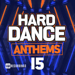 Hard Dance Anthems Vol 15