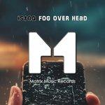 Fog Over Head