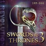 Swords & Thrones Vol 3